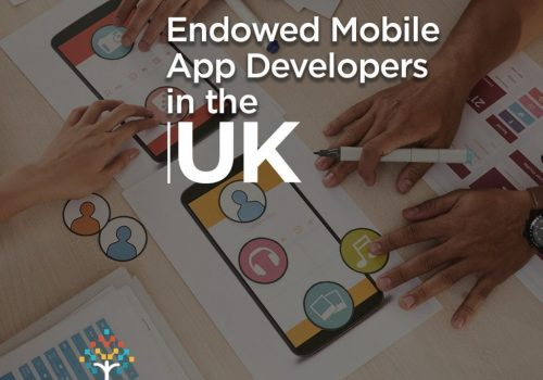 Looking for top Endowed Mobile App Developers in the UK