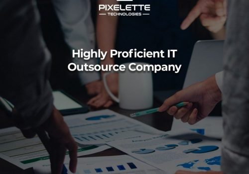 Highly Proficient IT Outsource Company Services: What you Need
