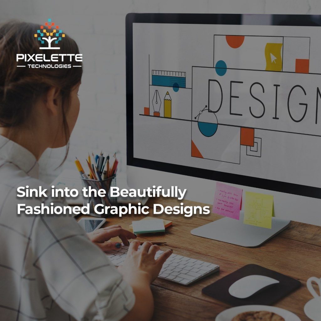 Sink into the beautifully fashioned graphic designs