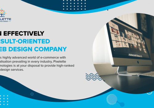 An Effectively Result-Oriented Web Design Company
