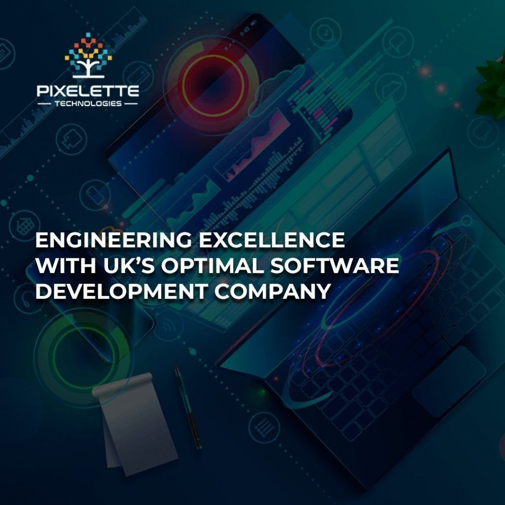 Engineering Excellence with UK's Optimal Software Development Company