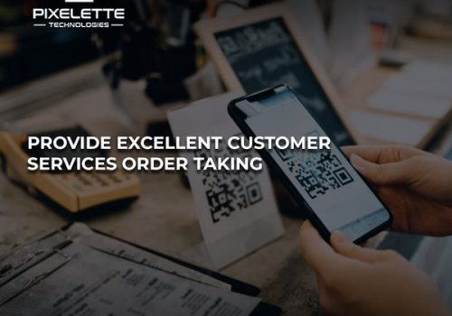 Increase Revenue With Best Customer Services Order Taking