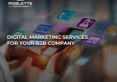 Digital Marketing Services for your b2b company