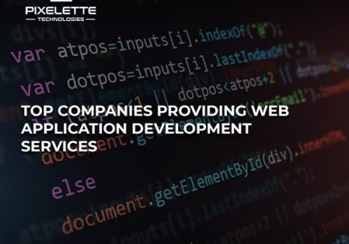 Top Companies Providing Web Application Development Services