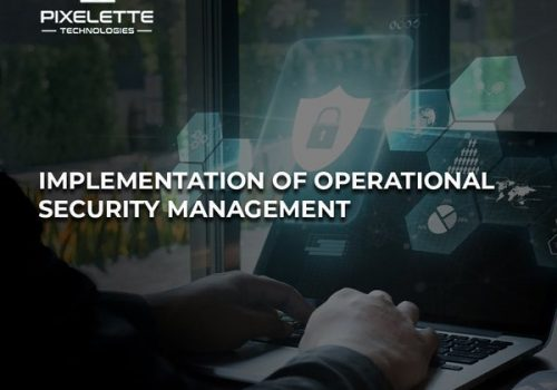 Implementation of Operational Security Management