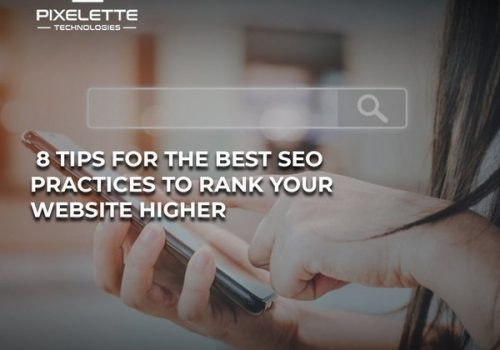 8 Tips for the Best SEO practices to rank your website higher
