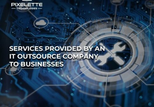 How Does Outsourcing Produced by an IT Company Works?