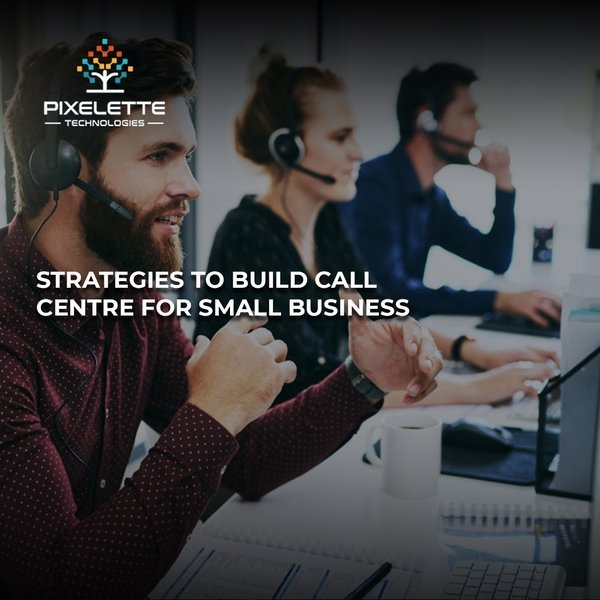 How beneficial is a Call Center for Small Business?
