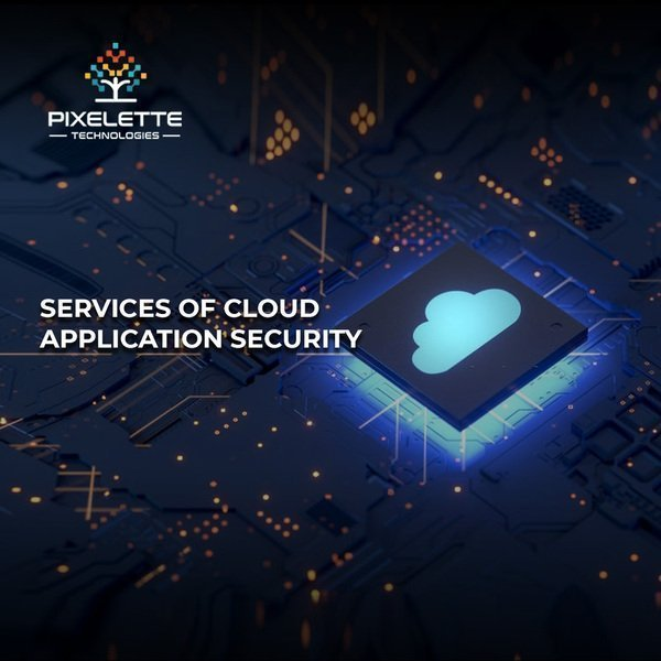 Major Ways to Provide the Best Cloud Application Security in 2021