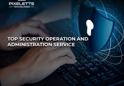 Major Ways to Improve Security Operations and Administration in 2020