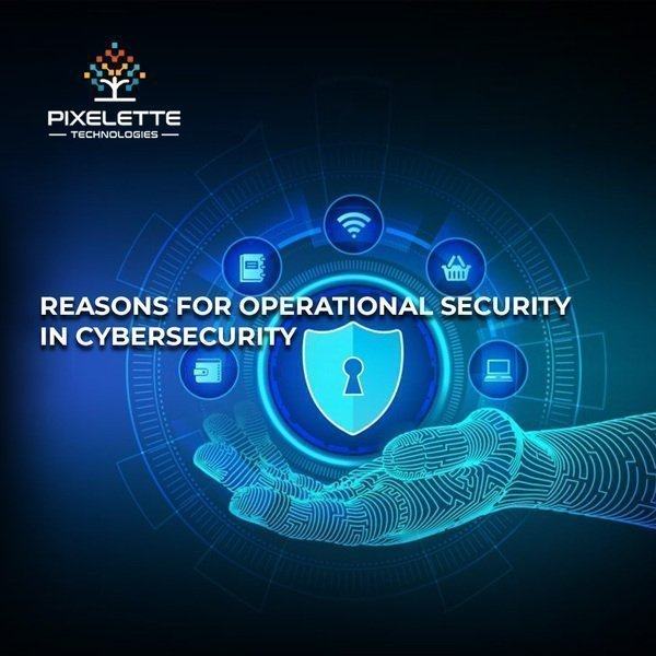 Five steps to improve operational security in cybersecurity