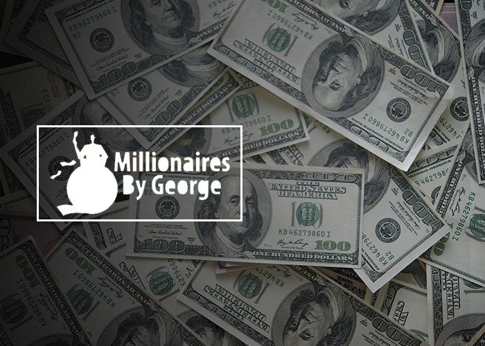 Millionare By George